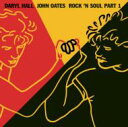Hall&Oates (Daryl Hall&John Oates) ホール&オーツ / Rock'n Soul: Part 1 輸入盤 【CD】