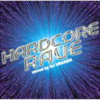 Dj Uraken / Hardcore Rave 【CD】