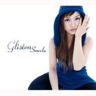 Sowelu ソエル / Glisten 【CD Maxi】