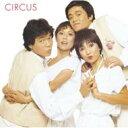 Bungee Price CD20% OFF 音楽【送料無料】 サーカス Circus / サーカス: アルファミュージック...