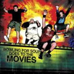 Bowling For Soup ボウリングフォースープ / Bowling For Soup Goes To The Movies 輸入盤 【CD】
