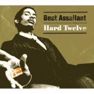 Beat Assailant / Hard Twelve 【CD】