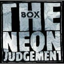 Neon Judgement / Box 【CD】