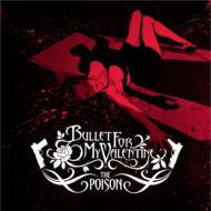 Bullet For My Valentine ブレットフォーマイバレンタイン / Poison 輸入盤 【CD】