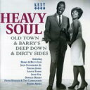 Heavy Soul: Old Town amp; Barry'sdeep Down amp; Dirty Sides 輸入盤 【CD】