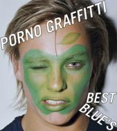 Bungee Price CD20% OFF 音楽Porno Graffitti ポルノグラフィティー / Best Blue's 【CD】