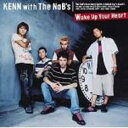 Kenn / The Nab's / Wake Up Your Heart: 遊戯王デュエルモンスターズgx Edテーマ 【CD Maxi】