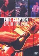 Eric Clapton エリッククラプトン / Live In Hyde Park 【DVD】