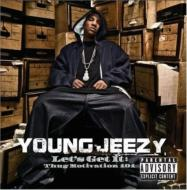 Young Jeezy ヤングジージー / Let's Get It: Thug Motivation101 輸入盤 【CD】