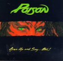 Poison ポイズン / Open Up And Say Ahh 輸入盤 【CD】