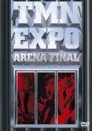TM NETWORK ティーエムネットワーク / Expo Arena Final 【DVD】