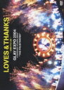"""【送料無料】 GLAY グレイ / LOVES amp; THANKS〜波動する心音〜GLAY EXPO 2004 in UNIVERSAL STUDIOS JAPAN """"THE FRUSTRATEDquot; 【DVD】"""