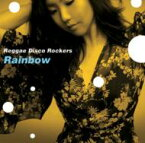 【送料無料】 Reggae Disco Rockers レゲエディスコロッカーズ / Rainbow 【CD】