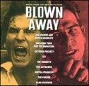 『ブローン・アウェイ―復讐の序曲―』、なんとサントラが出てる!
