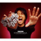 DEEN ディーン / STRONG SOUL 【CD Maxi】