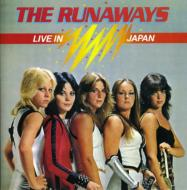 Runaways / Live In Japan 輸入盤 【CD】