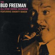 【送料無料】BudFreeman/All-starSwingSessions輸入盤【CD】