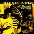 Belle And Sebastian ベルアンドセバスチャン / Dear Catastrophe Waitress 輸入盤 【CD】