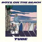 【送料無料】 TUBE チューブ / BOYS ON THE BEACH 【CD】