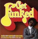 【送料無料】 Get Funked 輸入盤 【CD】