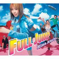 愛内里菜 アイウチリナ / FULL JUMP 【CD Maxi】