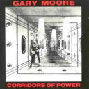 Gary Moore ゲイリームーア / Corridors Of Power 輸入盤 【CD】