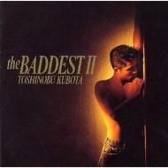 【送料無料】 久保田利伸 クボタトシノブ / THE BADDEST II 【CD】