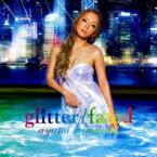 浜崎あゆみ / Glitter / Fated 【CD Maxi】
