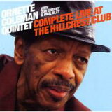 Ornette Coleman オーネットコールマン / Complete Live At The Hillcrest Club 輸入盤 【CD】