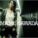 川田まみ カワダマミ / Get my way! 【CD Maxi】