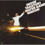 井上堯之 / WATER BAND WAGON 【CD】