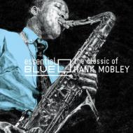 モダン, アーティスト名・H Hank Mobley Essential Blue - Classic Of: Compilation By Tatsuo CD