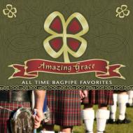 Scottish National Pipe & Drum Corps / Amazing Grace: All Time Bagpipe Favorites 輸入盤 【CD】