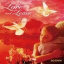 BIGMAMA(ビッグママ)の「the cookie crumbles」を収録したアルバム「Love and Leave」のジャケット写真。