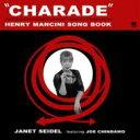 Janet Seidel/Joe Chindamo ジャネットサイデル/ジョーチンダモ / Charade: Henry Mancini Song...