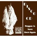 【送料無料】 Steel An Skin スティールアンスキン / Reggae Is Here Once Again 【CD】