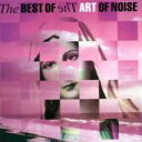 Art Of Noise アート・オブ・ノイズ / Best Of 輸入盤 【CD】