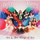 Isis & The Wings Of Isis: Belly Dance Party 輸入盤 【CD】