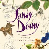 Sandy Denny サンディデニー / Best Of The Bbc Recordings 輸入盤 【CD】