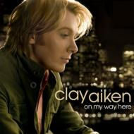 Clay Aiken クレイエイケン / On My Way Here 輸入盤 【CD】