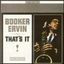 Booker Ervin ブッカー・アーヴィン / That's It 輸入盤 【CD】
