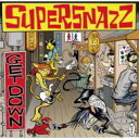 Supersnazz スーパースナッズ / Get Down 【CD】