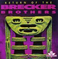 Brecker Brothers ブレッカーブラザーズ / Return Of 輸入盤 【CD】