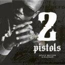 2 Pistols ツーピストルズ / Deathe Before Dishonor 輸入盤 【CD】
