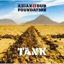 Asian Dub Foundation エイジアンダブファウンデイション / Tank 【CD】
