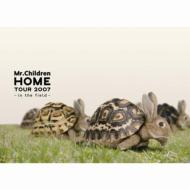 【送料無料】 Mr.Children (ミスチル) / Home: Tour 2007 - In The Field 【DVD】