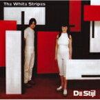 White Stripes ホワイトストライプス / De Stijl 輸入盤 【CD】