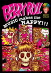 BERRY ROLL ベリー ロール / MUSIC makes me HAPPY!!! 【DVD】