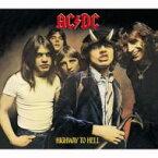 AC/DC エーシーディーシー / Highway To Hell: 地獄のハイウェイ 【CD】