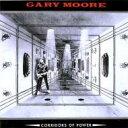 Gary Moore ゲイリームーア / Corridors Of Power 【CD】